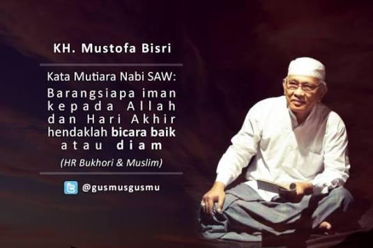 Nasihat Indah KH. Mustofa Bisri